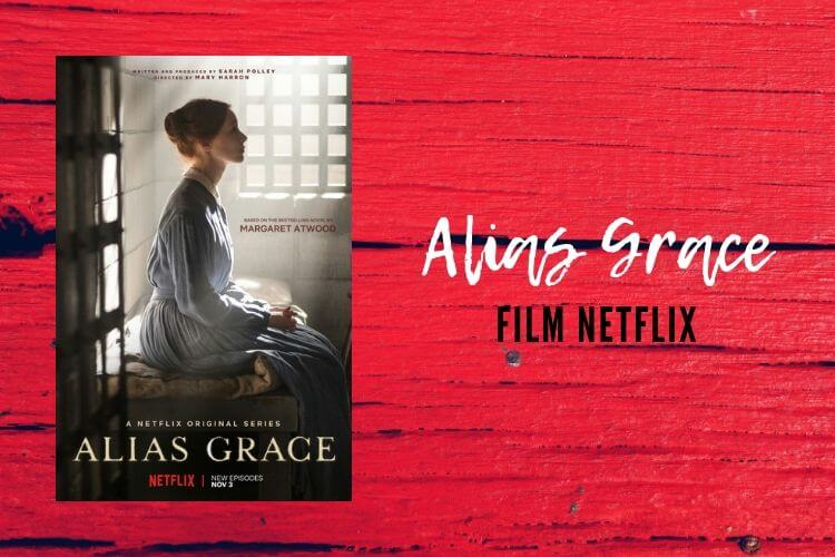 alias grace film netflix