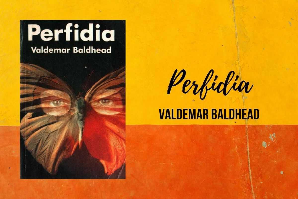 perfidia valdemar baldhead