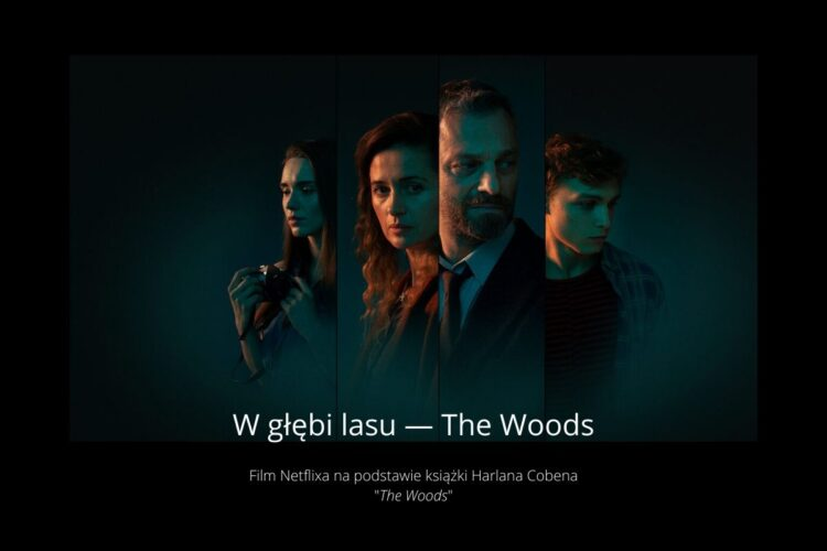 the woods — w głębi lasu netflix